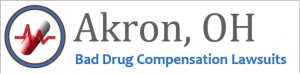 Akron Bad Drug Compensation Lawsuits