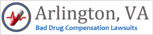Arlington Bad Drug Compensation Lawsuits