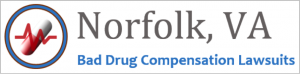 Norfolk Bad Drug Compensation Lawsuits