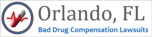 Orlando Bad Drug Compensation Lawsuits